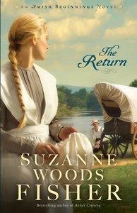 The Return (#03 in Amish Beginnings Novel Series)