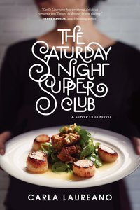 The Saturday Night Supper Club (#01 in Saturday Night Supper Club Series)