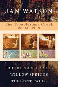 Troublesome Creek / Willow Springs / Torrent Falls (Troublesome Creek Series)