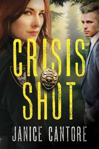 Crisis Shot (#01 in Line Of Duty Series)