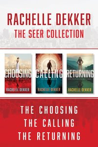 The the Choosing / the Calling / the Returning (A Seer Novel Series)