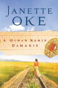 A Woman Named Damaris (#04 in Women Of The West (Oke) Series)