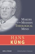 Hans Kung (Makers Of The Modern Theological Mind Series)