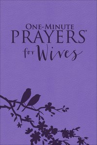 One-Minute Prayers For Wives (Milano Softone)