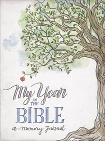 My Year in the Bible: A Memory Journal