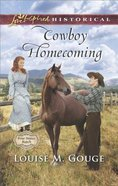 Cowboy Homecoming (Four Stones Ranch) (Love Inspired Series Historical)