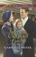 Inherited - Unexpected Family (Little Falls Legacy) (Love Inspired Series Historical)