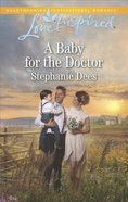 A Baby For the Doctor (Family Blessings) (Love Inspired Series)
