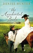 The Accidental Bride (Big Sky Romance Series)