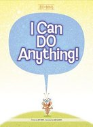 I Can Do Anything (Best Of Buddies Series)