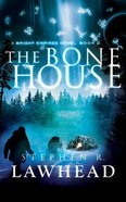 The Bone House (Unabridged, 9 CDS) (#02 in Bright Empires Audio Series)