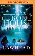 The Bone House (Unabridged, MP3) (#02 in Bright Empires Audio Series)