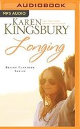 Longing (Unabridged, 1 MP3) (#03 in Bailey Flanigan Audio Series)
