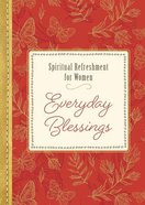 Everyday Blessings (Spiritual Refreshment For Women Series)