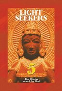 Light Seekers: Five Hindus Search For God (Testimony Booklets Series)