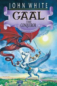 Gaal the Conqueror (#02 in Archives Of Anthropos Series)