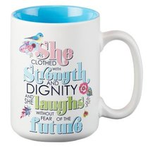 Ceramic Mug: She is Clothed With Strength.... (Blue/white)
