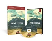 Anxious For Nothing (Study Guide With Dvd)
