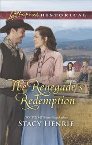 The Renegades Redemption (Love Inspired Series Historical)