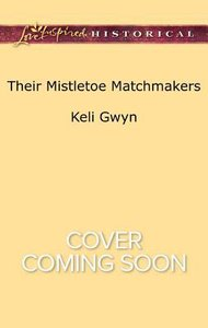 Their Mistletoe Matchmakers (Love Inspired Series Historical)