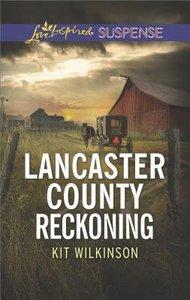 Lancaster County Reckoning (Love Inspired Suspense Series)