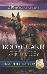 Bodyguard (Classified K-9 Unit) (Love Inspired Suspense Series)