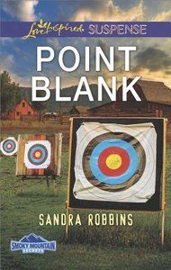 Point Blank (Smoky Mountain Secrets) (Love Inspired Suspense Series)