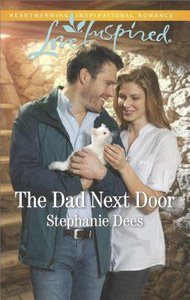 The Dad Next Door (Family Blessings) (Love Inspired Series)