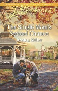 The Single Moms Second Chance (Goose Harbor) (Love Inspired Series)