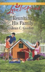 Reuniting His Family (Love Inspired Series)