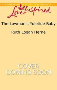 The Lawmans Yuletide Baby (Grace Haven) (Love Inspired Series)