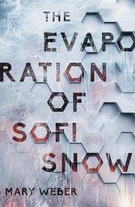 The Evaporation of Sofi Snow (#01 in Sofi Snow Series)