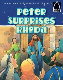Peter Surprises Rhoda! (Arch Books Series)