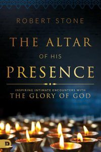 The Alter of His Presence