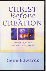 Christ Before Creation