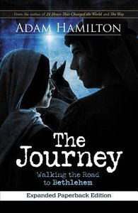 The Journey: Walking the Road to Bethlehem (Expanded)
