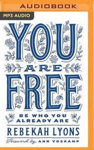 You Are Free (Unabridged, Mp3)