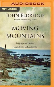 Moving Mountains (Unabridged, Mp3)
