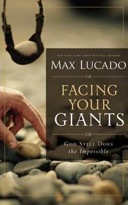 Facing Your Giants: God Still Does the Impossible (Abridged, 3 Cds)