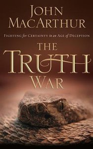 The Truth War: Fighting For Certainty in An Age of Deception (Unabridged, 3 Cds)