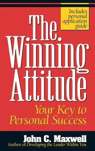 The Winning Attitude: Your Key to Personal Success (Unabridged, 2 Cds)