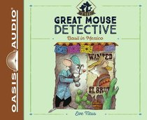 Basil in Mexico (Unabridged, 2 CDS) (#02 in Great Mouse Detective Audio Series)