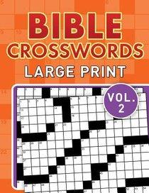Bible Crosswords Large Print (Vol. 2)