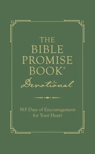 The Bible Promise Book Devotional:365 Days of Encouragement For Your Heart