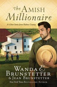 Amish Millionaire Collection, The: A 6-In-1 Series From Holmes County (The Amish Millionaire Series)