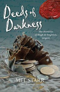 Deeds of Darkness (#10 in Hugh De Singleton Surgeon Series)