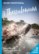 1 Thessalonians (Food For The Journey Series)