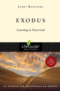 Exodus (Lifeguide Bible Study Series)