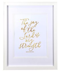 Medium Framed Gold Calligraphy Print: The Joy of the Lord, Nehemiah 8:10
