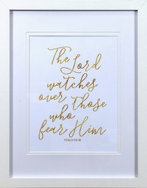 Medium Framed Gold Calligraphy Print: The Lord Watches, Psalm 33:18